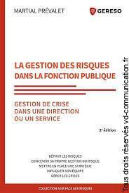 LIVRE LA GESTION DES RISQUES DANS LA FONCTION PUBLIQUE