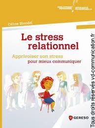 LIVRE LE STRESS RELATIONNEL