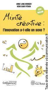Mixité créative : l'innovation a-t-elle un sexe?