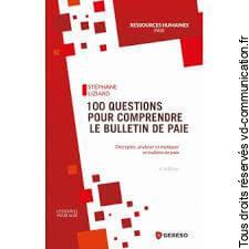 LIVRE 100 QUESTIONS POUR COMPRENDRE LE BULLETIN DE PAIE