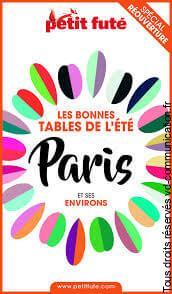 GUIDE LE PETIT FUTE LES BONNES TABLES DE L'ETE DE PARIS