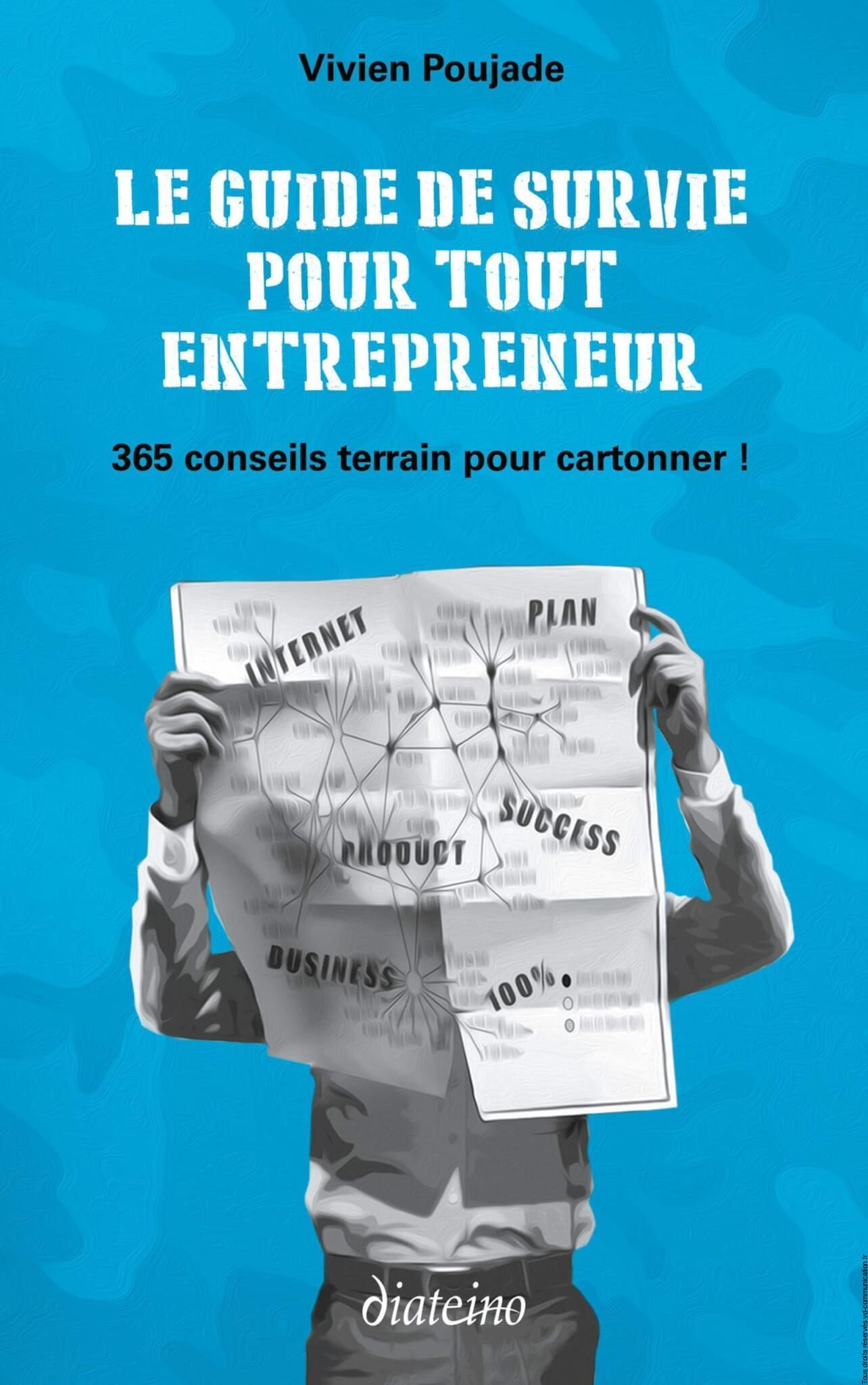 Le guide de survie de l'entrepreneur est disponible