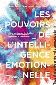 Livre les pouvoirs de l'intelligence émotionnelle