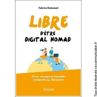 Livre Libre d'être digital nomad