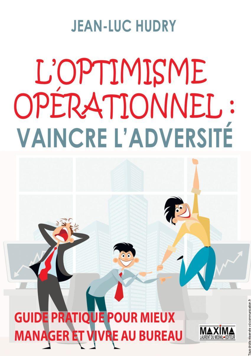 optimisme livre optimisme optimisme operationnel motivation optimiste ligue des optimistes scaled e1601102745499 1